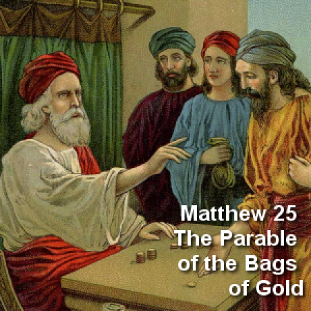 Image result for The Parable of the Bags of Gold
