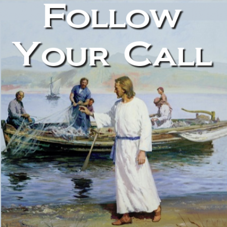 Follow Your Call
