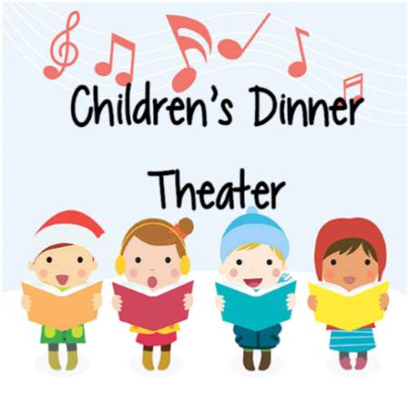 Childrens Dinner Theater