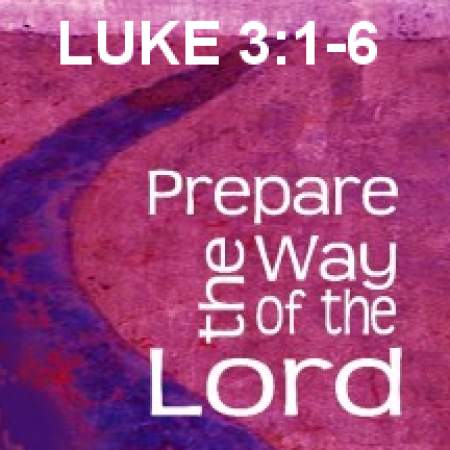 Luke - Prepare the Way of the Lord
