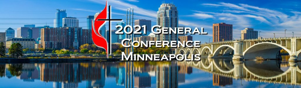 General Conference 2021 - Minneapolis