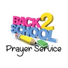 Back to School Prayer Service