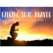 2020 October Falling into Prayer
